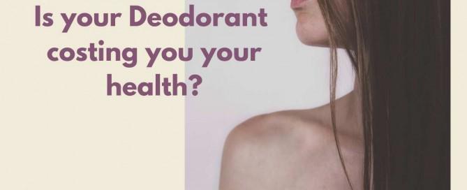 Harmful Ingredients in Your Deodorant
