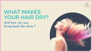 Dry Hair Causes And Treatment