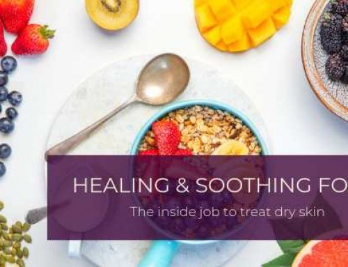 Top Foods That Will Heal and Soothe Your Dry Skin