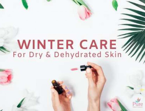 Winter Care For Dry And Dehydrated Skin